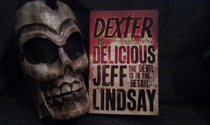 Dexter is delicious av Jeff Lindsay