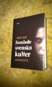 Samlade svenska kulter av Anders Fager